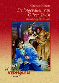 De lotgevallen van Oliver Twist   Charles Dickens  