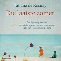 Die laatste zomer   Tatiana de Rosnay  
