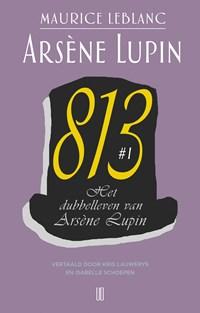 Het dubbelleven van Arsène Lupin   Maurice Leblanc  