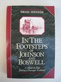 In The Footsteps of Johnson and Boswell | Israel Shenker |