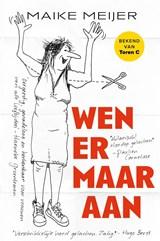 Wen er maar aan - gesigneerde editie | Meijer, Maike | 2000000007052