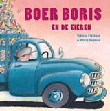 Boer Boris en de eieren - Gesigneerde editie | Lieshout, van, Ted & Philip Hopman | 2000000007069