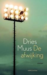 De afwijking - gesigneerde editie | Dries Muus | 2000000007366