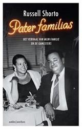 Pater familias - Gesigneerd | Russell Shorto | 2000000007663