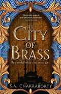 The daevabad trilogy (01): the city of brass | s. a. chakraborty |