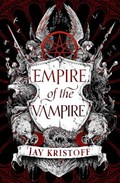 Empire of the vampire   Jay Kristoff  