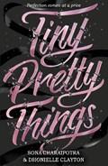 Tiny Pretty Things | CLAYTON, Sona |