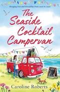 The Seaside Cocktail Campervan | Caroline Roberts |
