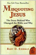 Misquoting Jesus | Bart Ehrman |