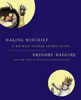 Making Mischief | Gregory Maguire | 9780061689161