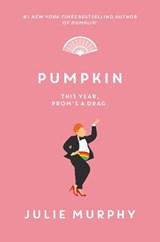 Pumpkin   Julie Murphy   9780062880451