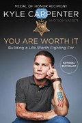 You Are Worth It | Carpenter, Kyle ; Yaeger, Don |