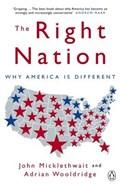 The Right Nation | Adrian Wooldridge ; John Micklethwait |