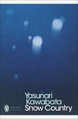 Snow country   Yasunari Kawabata ; Edward G. Seidensticker   9780141192598