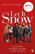 Let it snow (film tie-in)   Green, John ; Johnson, Maureen ; Myracle, Lauren  