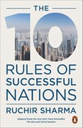 The 10 Rules of Successful Nations   Ruchir Sharma  