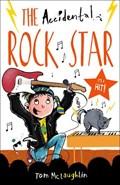 The Accidental Rock Star   Tom McLaughlin  