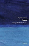 Law: A Very Short Introduction | Raymond Wacks |