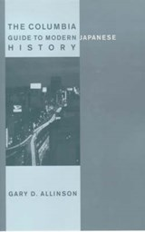 The Columbia Guide to Modern Japanese History | Gary Allinson | 9780231111447