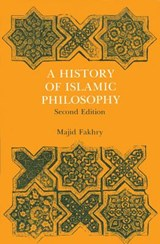 A History of Islamic Philosophy | Majid Fakhry | 9780231132213