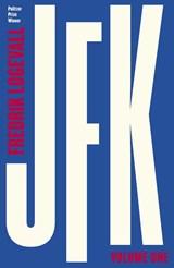 Jfk: volume 1: 1917-1956   Fredrik Logevall   9780241185902