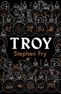 Troy: our greatest story retold | Stephen Fry |