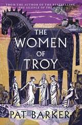 The women of troy | Pat Barker | 9780241427248