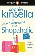 Penguin Readers Level 3: The Secret Dreamworld Of A Shopaholic (ELT Graded Reader)   Sophie Kinsella  