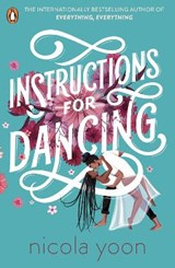 Instructions for Dancing   Nicola Yoon   9780241516911