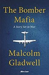 The bomber mafia   Malcolm Gladwell   9780241535868