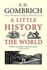 Little history of the world   E. H. Gombrich   9780300143324
