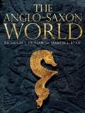Anglo-saxon world | Ryan, M. J. ; Higham, Nicholas J. |