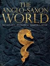 Anglo-saxon world   Ryan, M. J. ; Higham, Nicholas J.   9780300216134