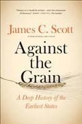 Against the grain | James C. Scott |