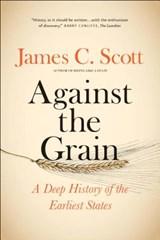 Against the grain   James C. Scott   9780300240214