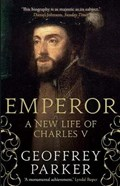 Emperor : a new life of charles v   Geoffrey Parker  
