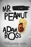 Mr. Peanut   Adam Ross  