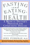 Fasting-And Eating-For Health   Joel Fuhrman  