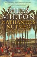 Nathaniel's Nutmeg   Giles Milton  