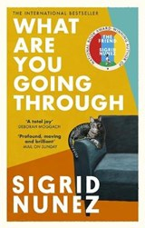What Are You Going Through | Sigrid Nunez | 9780349013657