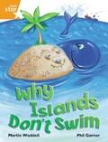 Rigby Star Independent Orange Reader 1 Why Islands Don't Swim | Martin Waddell |
