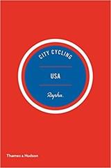 City cycling usa   Wright, Kelton ; Seaton, Matt ; Borzo, Greg   9780500293317