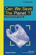 Can we save the planet? | Alice Bell |