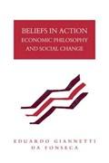 Beliefs in Action | Eduardo Giannetti Da Fonseca |