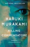 Killing Commendatore   Haruki Murakami  