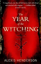 The year of the witching | Alexis Henderson | 9780552176682