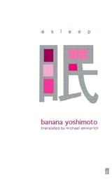Asleep   Banana Yoshimoto   9780571205370