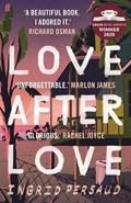 Love after love | Ingrid Persaud |