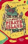 Explorers at Pirate Island | Alex Bell |
