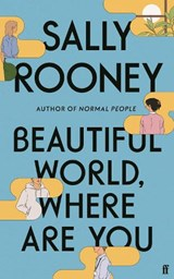 Beautiful world, where are you | Sally Rooney | 9780571365432